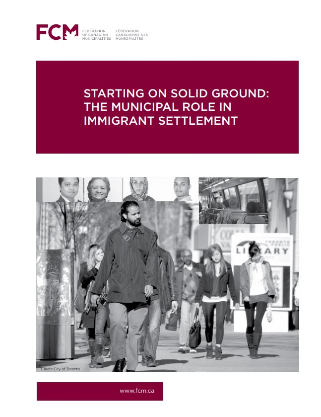 Starting on solid ground: the municipal role in immigrant settlement